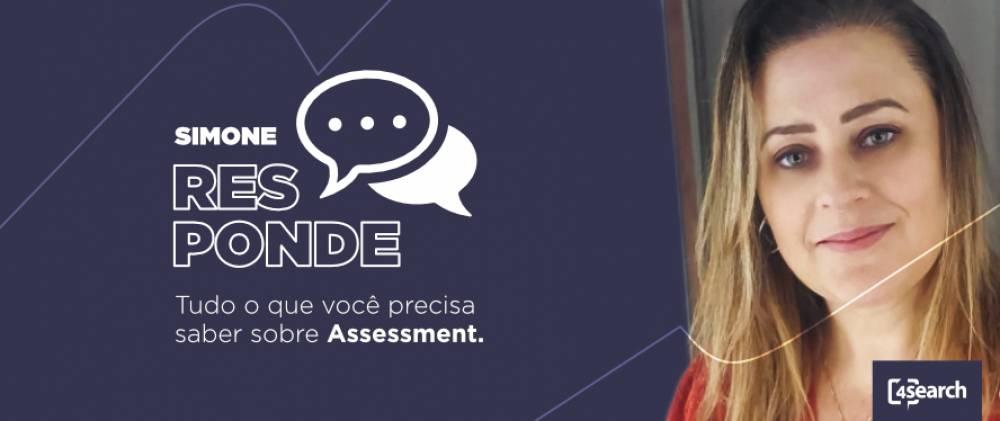 Assessment: tudo o que a sua empresa precisa saber